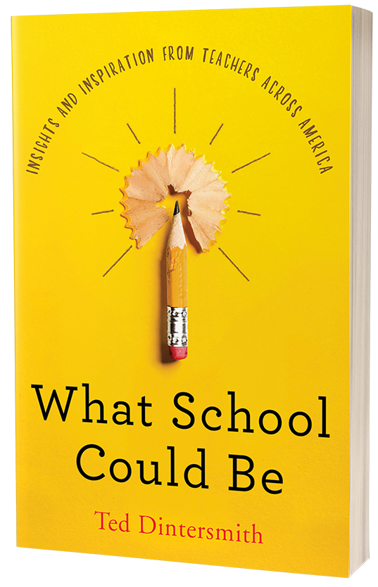 What School Could Be - Ted Dintersmith