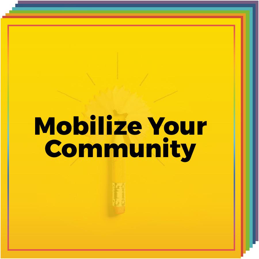 Mobilize Your Community