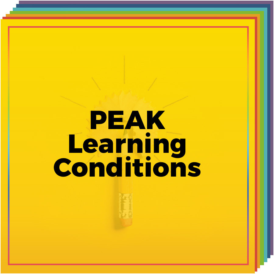 PEAK Learning Conditions